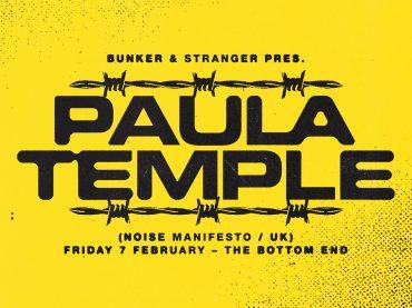 Bunker & stranger present Paula Temple – February 2020