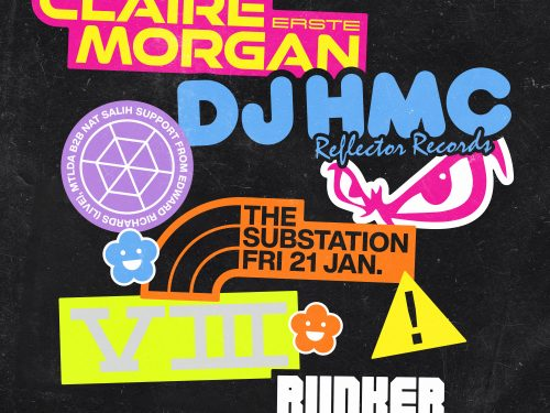 Bunkers 8th Birthday with Claire Morgan & DJ HMC – January 2022
