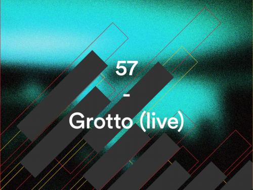 57 – Grotto (Live)